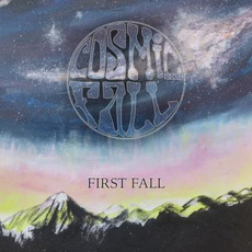 First Fall by Cosmic Fall
