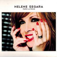 Parmi la foule mp3 Album by Hélène Ségara