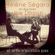 Et si tu n'existais pas mp3 Album by Hélène Ségara en duo avec Joe Dassin