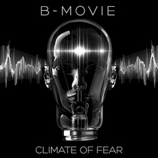 Climate of Fear mp3 Album by B-Movie