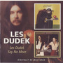Les Dudek / Say No More