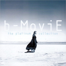 The Platinum Collection mp3 Artist Compilation by B-Movie