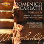 Domenico Scarlatti: The Complete Sonatas, Volume IV