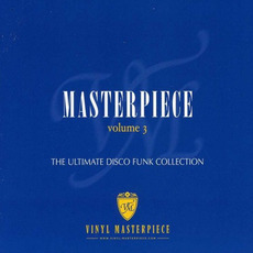 Masterpiece, Volume 3: The Ultimate Disco Funk Collection mp3 Compilation by Various Artists