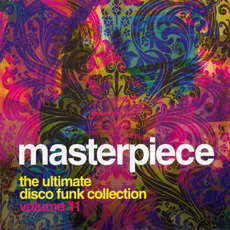 Masterpiece, Volume 11: The Ultimate Disco Funk Collection mp3 Compilation by Various Artists