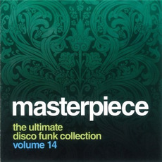 Masterpiece, Volume 14: The Ultimate Disco Funk Collection mp3 Compilation by Various Artists