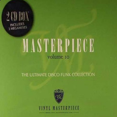 Masterpiece, Volume 10: The Ultimate Disco Funk Collection mp3 Compilation by Various Artists