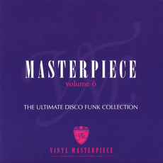 Masterpiece, Volume 6: The Ultimate Disco Funk Collection mp3 Compilation by Various Artists