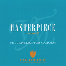 Masterpiece, Volume 8: The Ultimate Disco Funk Collection mp3 Compilation by Various Artists
