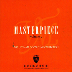 Masterpiece, Volume 5: The Ultimate Disco Funk Collection mp3 Compilation by Various Artists