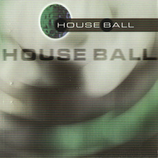 House Ball by Various Artists