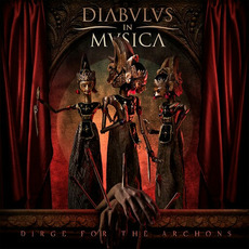 Dirge for the Archons mp3 Album by Diabulus In Musica