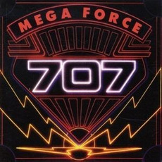 Mega Force mp3 Album by 707
