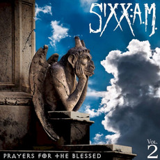 Prayers for the Blessed mp3 Album by Sixx:A.M.