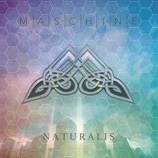 Naturalis by Maschine