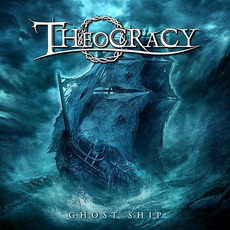 Ghost Ship mp3 Album by Theocracy