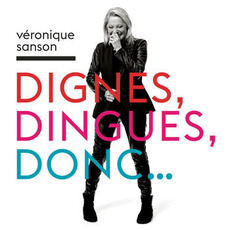 Dignes, Dingues, Donc... mp3 Album by Véronique Sanson