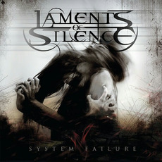 System Failure mp3 Album by Laments of Silence