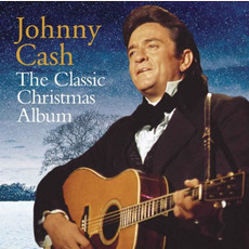 The Classic Christmas Album mp3 Artist Compilation by Johnny Cash
