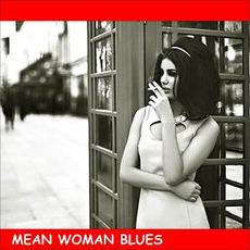 Ready Steady Go, Vol. 26: Mean Woman Blues