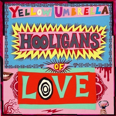 Hooligans of Love mp3 Album by Yellow Umbrella