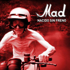 Nacido sin freno mp3 Album by MAD