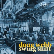 Swing Shift mp3 Album by Doug Webb