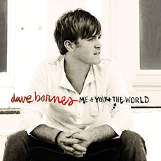 Me and You and the World mp3 Album by Dave Barnes