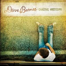 Chasing Mississippi mp3 Album by Dave Barnes