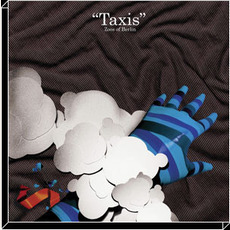 """Taxis"" mp3 Album by Zoos of Berlin"