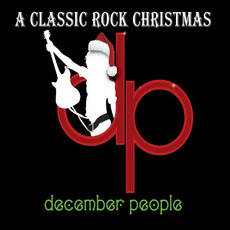 A Classic Rock Christmas mp3 Album by December People