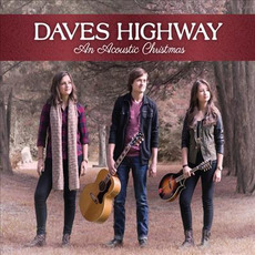 An Acoustic Christmas mp3 Album by Daves Highway