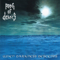 When Darkness Descends mp3 Album by Path of Debris