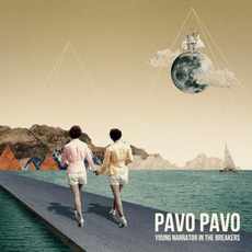 Young Narrator in the Breakers mp3 Album by Pavo Pavo