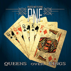 Queens Over Kings mp3 Album by Pilots Not Flying