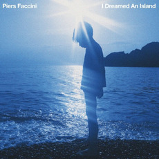 I Dreamed an Island mp3 Album by Piers Faccini