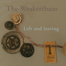 Left and Leaving mp3 Album by The Weakerthans