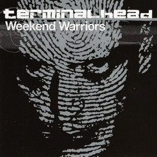 Weekend Warriors mp3 Album by Terminalhead