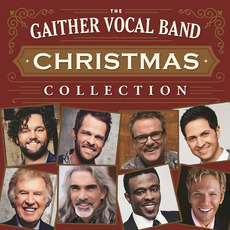 Christmas Collection mp3 Album by Gaither Vocal Band