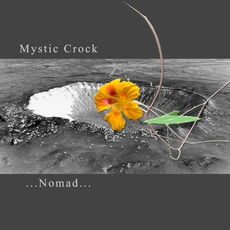 Nomad mp3 Album by Mystic Crock