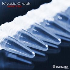 Addicted mp3 Album by Mystic Crock