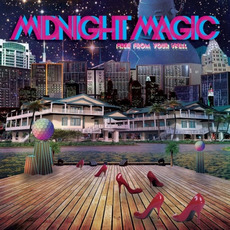 Free from Your Spell mp3 Album by Midnight Magic