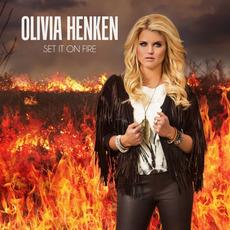 Set It On Fire mp3 Album by Olivia Henken