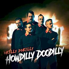 Howdilly Doodilly mp3 Album by Okilly Dokilly