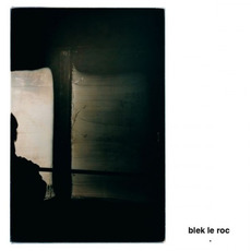 Blek Le Roc mp3 Album by blek le roc