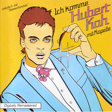 Ich Komme (Remastered) mp3 Album by Hubert Kah