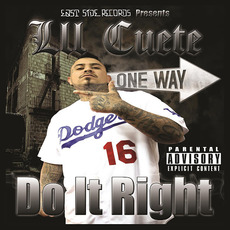 Do It Right mp3 Album by Lil Cuete