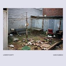 Hard Rubbish mp3 Album by Lower Plenty