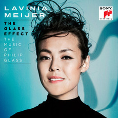 The Glass Effect (The Music Of Philip Glass & Others) mp3 Album by Lavinia Meijer