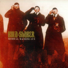 Mystical Machine Gun mp3 Album by Kula Shaker